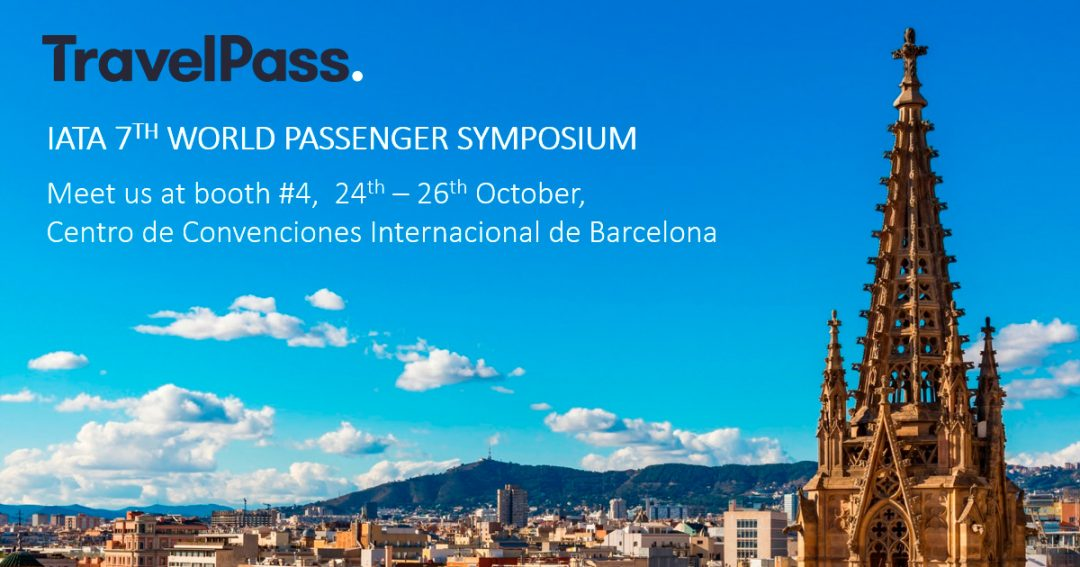TravelPass at IATA World Passenger Symposium in Barcelona